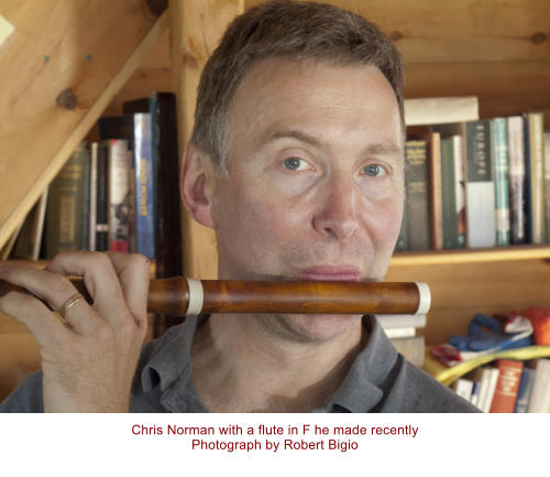Chris Norman with a flute in F he made recently Photograph by Robert Bigio